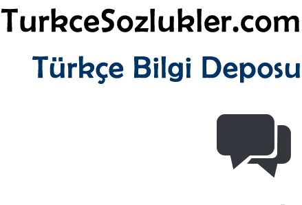 Kelime anlamları türkçe sözlükler, ingilizce türkçe çeviri, nedir ve ne demek ?